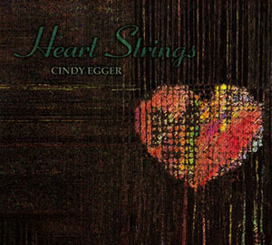 Heart Strings CD - Cindy Egger